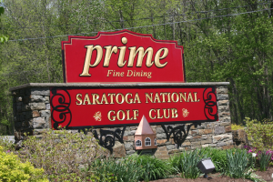 """Sign that says """"Prime fine Dining Saratoga National Golf Club"""""""